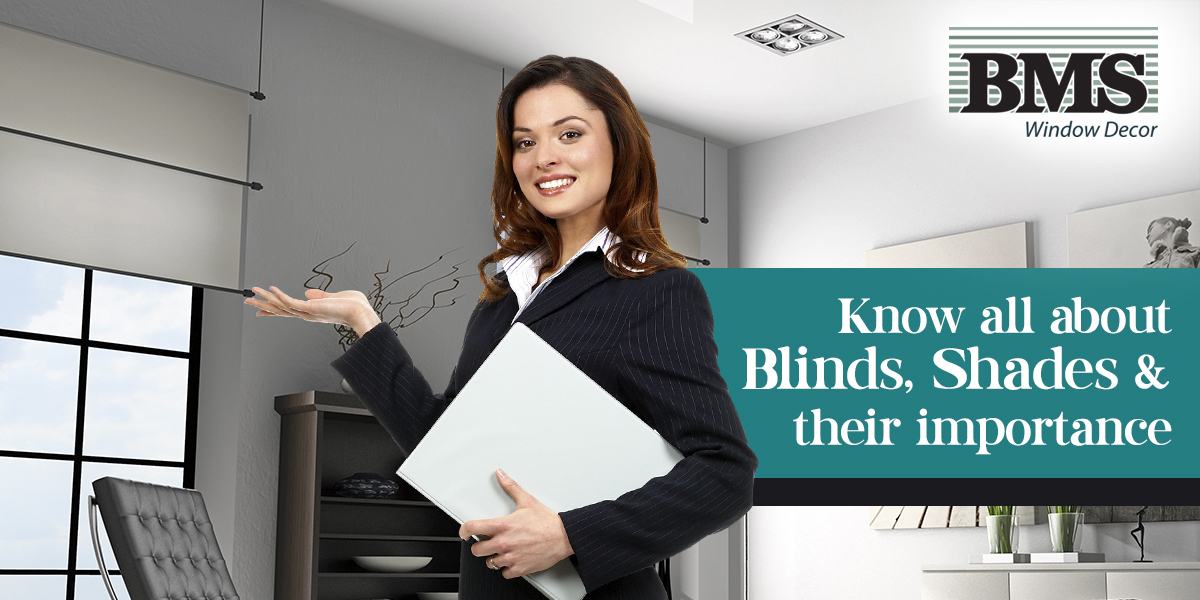 Blinds, Shades