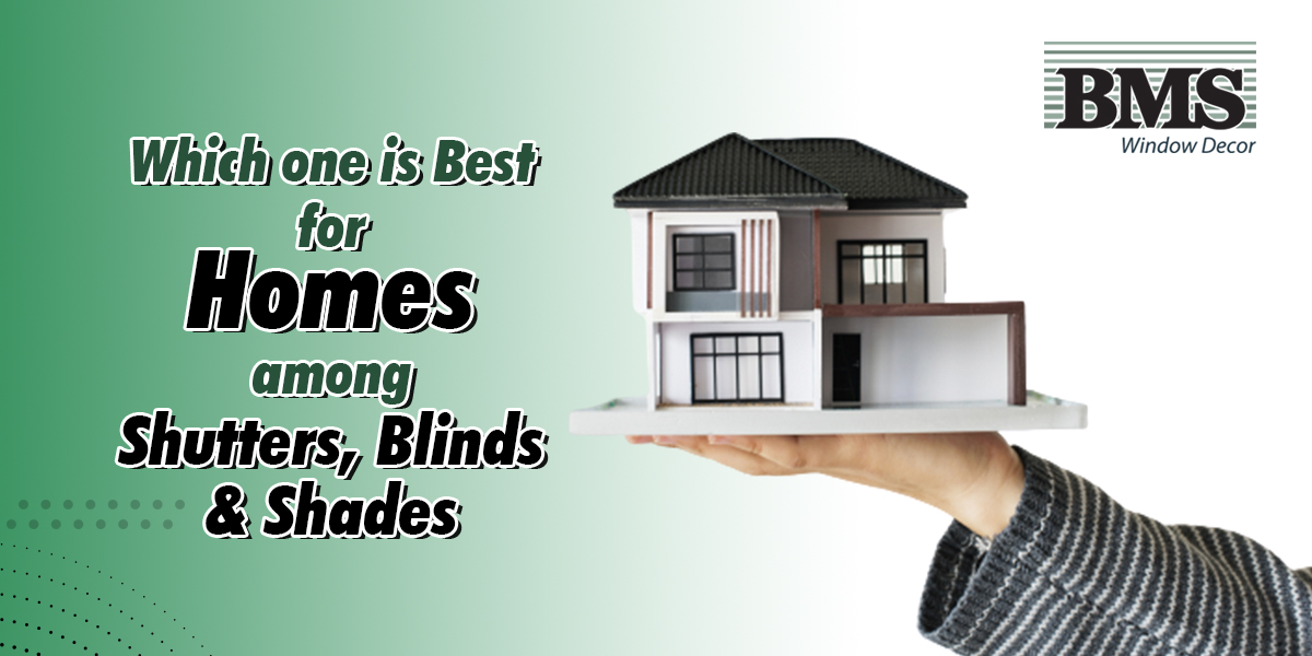 shutters, shades, and blinds
