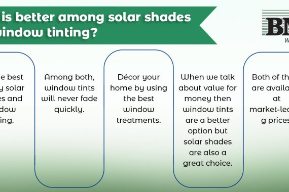 What is better among solar shades and window tinting?